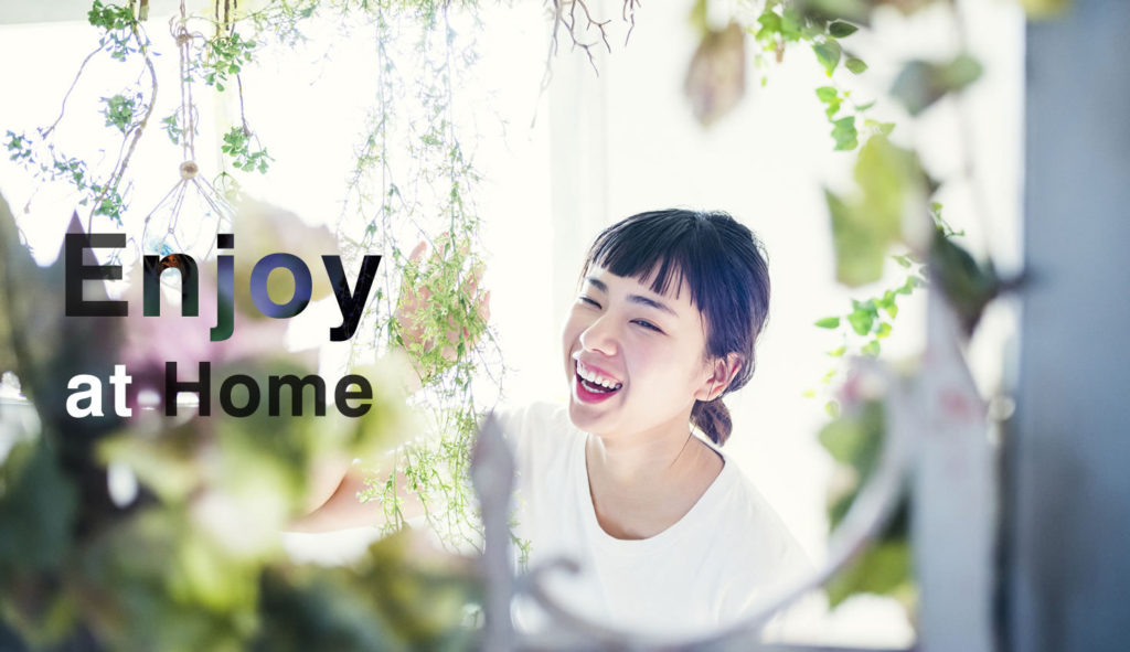 Stay Home → Enjoy at Home